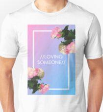 loving someone - the 1975 T-Shirt