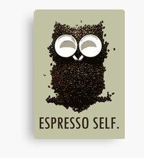 Espresso Self w/ text Canvas Print