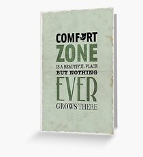 The Comfort Zone Greeting Card