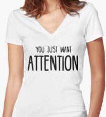 You Just Want Attention - Charlie Puth Women's Fitted V-Neck T-Shirt