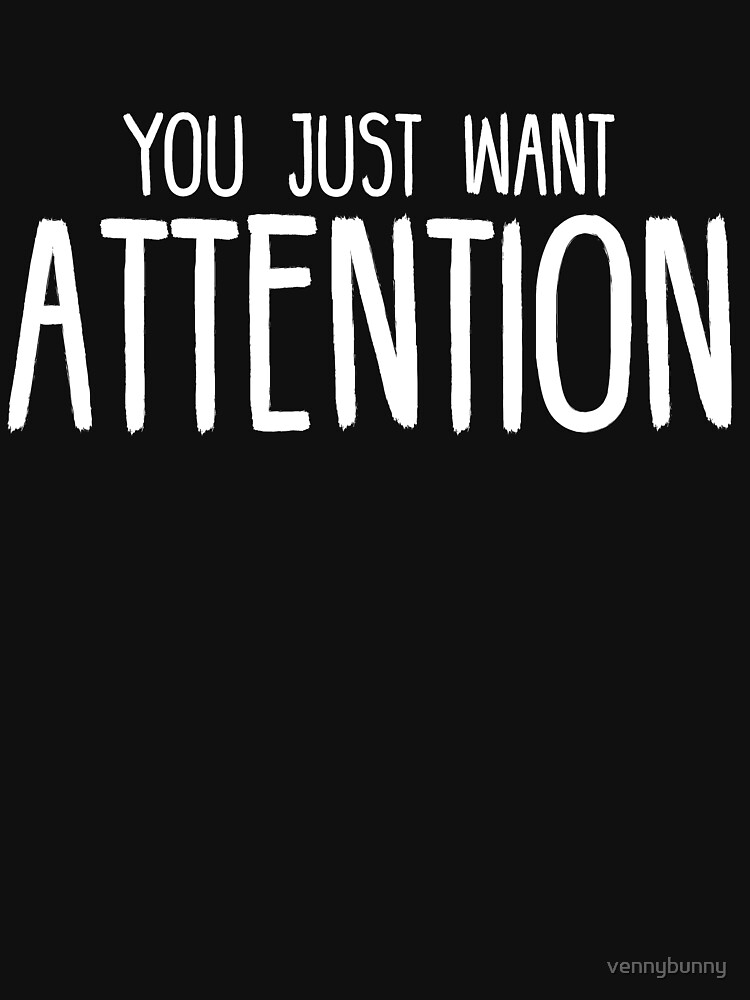 You Just Want Attention - Charlie Puth by vennybunny