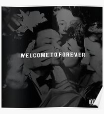 Welcome to Forever Album Cover HD Poster