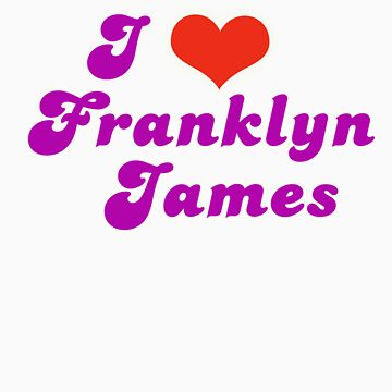 i Love Franklyn James by sophwah