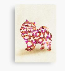 The Chow Chow Typographic Watercolor Painting Canvas Print