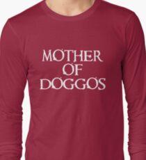 Mother of Doggos  T-Shirt