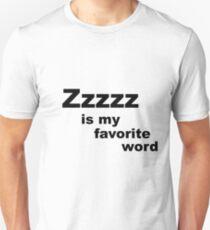Zzzzz is my favorite word T-Shirt