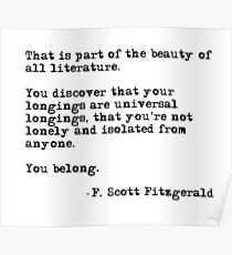 The beauty of all literature - F Scott Fitzgerald Poster