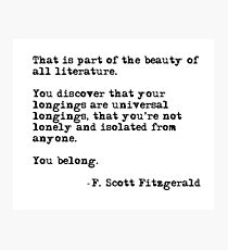 The beauty of all literature - F Scott Fitzgerald Photographic Print