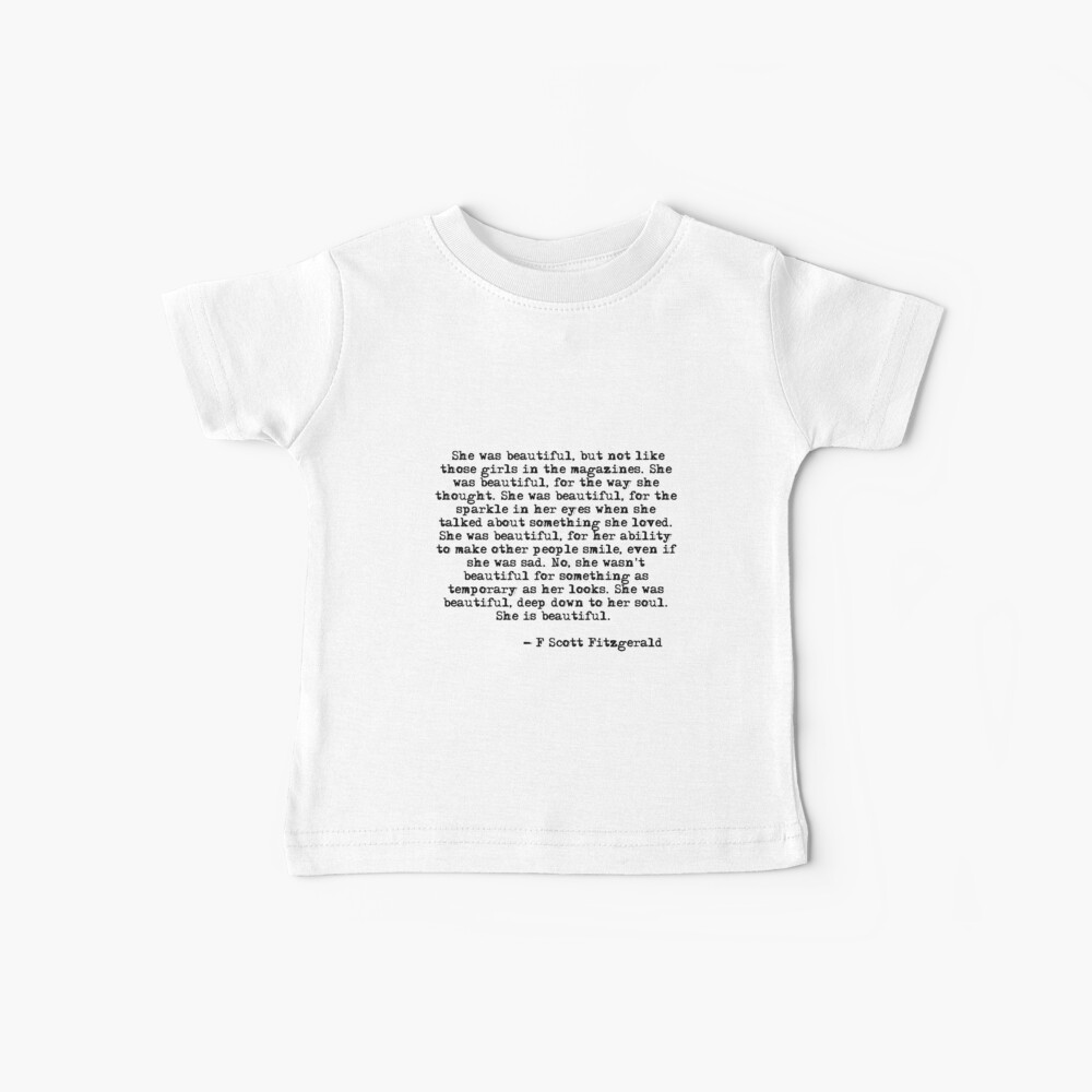She was beautiful - F Scott Fitzgerald Baby T-Shirt