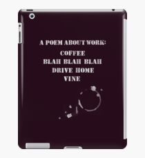 A Poem About Work iPad Case/Skin