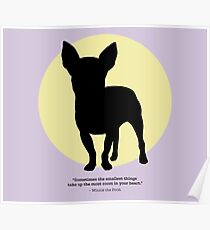 Sometimes the smallest things... - CHIHUAHUA Poster