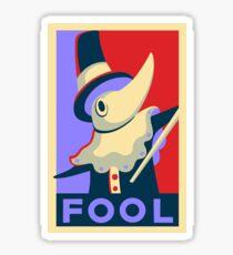 Excalibur FOOL Propaganda Sticker