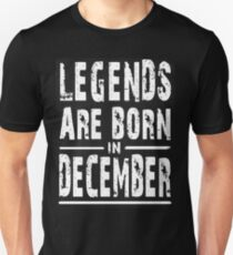 LEGENDS LEGENDS ARE BORN IN DECEMBER T-Shirt