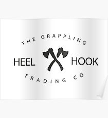 Heelhook - The Grappling Trading Co Poster