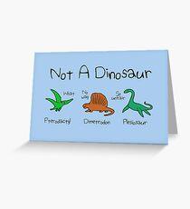 Not A Dinosaur (Pterodactyl, Dimetrodon, Plesiosaur) Greeting Card