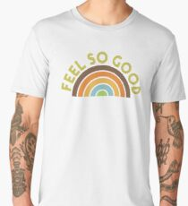 Feel So Good Men's Premium T-Shirt