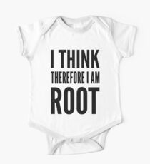 I think therefore I am root - Computer Admin Parody Design One Piece - Short Sleeve
