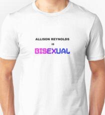 Allison Reynolds is Bisexual T-Shirt