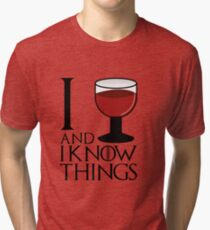 I drink and I know things - Tyrion Lannister Tri-blend T-Shirt