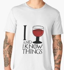 I drink and I know things - Tyrion Lannister Men's Premium T-Shirt