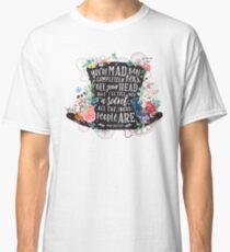 Verrückter Hutmacher Classic T-Shirt
