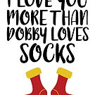 More Than Dobby Loves Socks by FairyNerdy