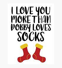 More Than Dobby Loves Socks Photographic Print