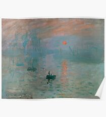 Monet - Impression, Sunrise, 1872 Poster