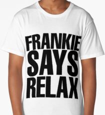 Frankie Says Relax Long T-Shirt