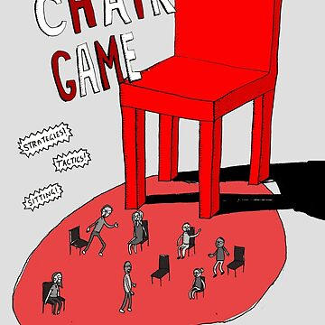 The Chair Game by stevexoh