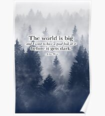 John Muir Quotes Posters Redbubble