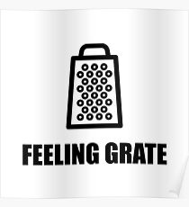Feeling Cheese Grater Poster