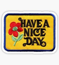 Have a nice day patch Sticker