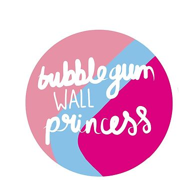 Bubblegum Wall Princess by ellenskingdom