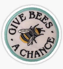Give bees a chance patch Sticker