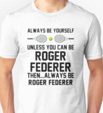 federer betterer Unisex T-Shirt
