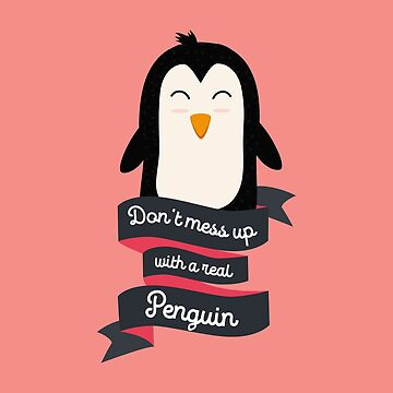 Dont mess up with a real Penguin Rxk19 by ilovecotton