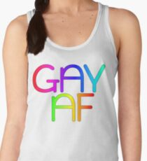 Gay AF - Show your pride with pride! Women's Tank Top