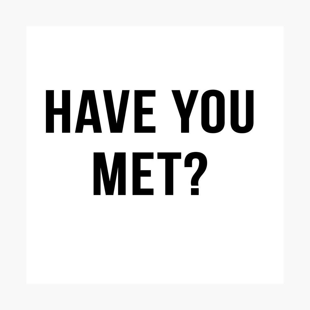 Hast du getroffen? Fotodruck