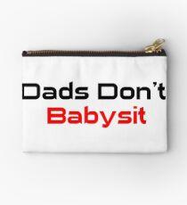 Dads Don't Babysit  Studio Pouch