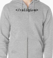 End Religion </religion> HTML Tag Zipped Hoodie