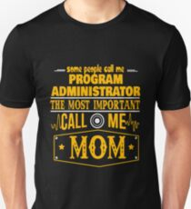 PROGRAM ADMINISTRATOR BEST COLLECTION 2017 T-Shirt