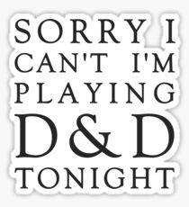 Sorry, D&D Tonight (Classic) Sticker