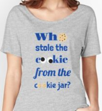 Who Stole The Cookie From The Cookie Jar? Women's Relaxed Fit T-Shirt