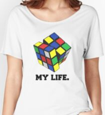 "Rubix Cube (Complex), ""My Life."" Quote Women's Relaxed Fit T-Shirt"