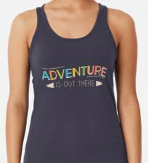 Adventure is Out There! Racerback Tank Top