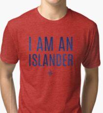I Am An Islander Tri-blend T-Shirt