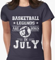 Basketball Legends Are Born In July Birthday Gift Women's Fitted T-Shirt