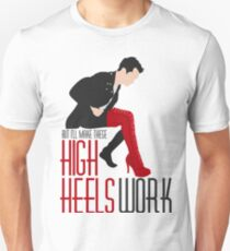 Make These High Heels Work Unisex T-Shirt
