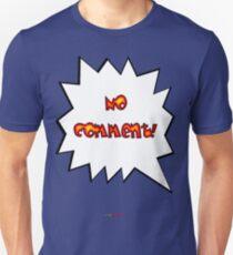 No Comment t-shirt design T-Shirt